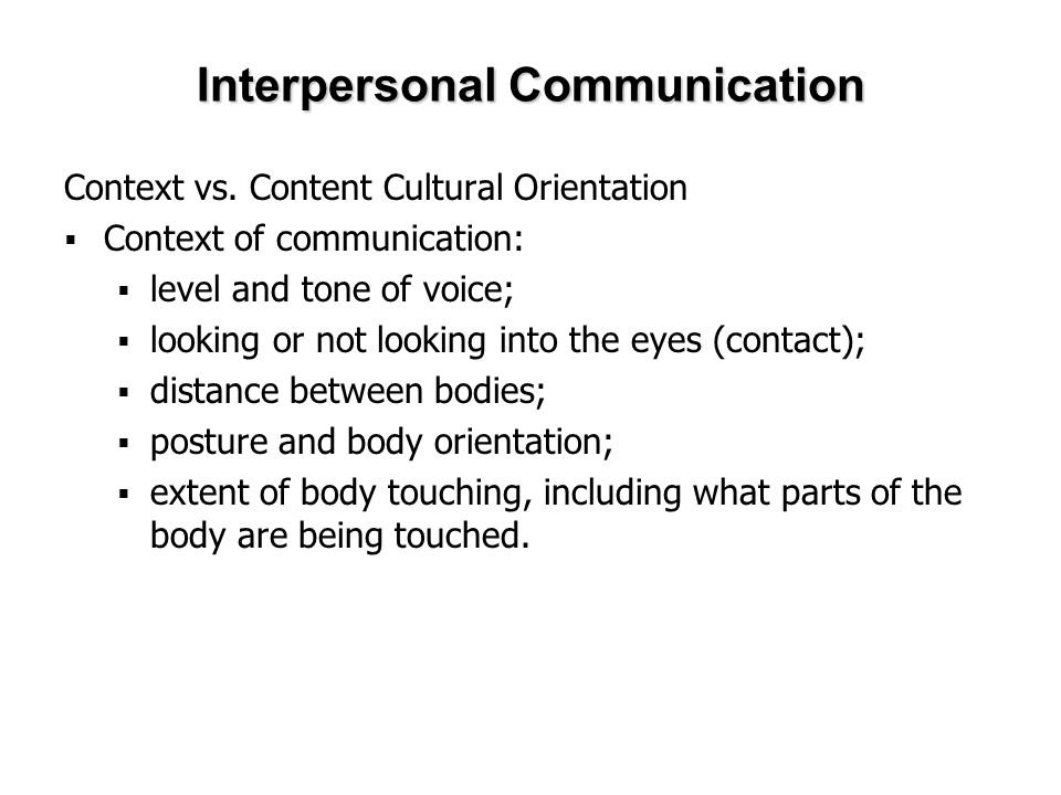 Interpersonal Communication Context vs.