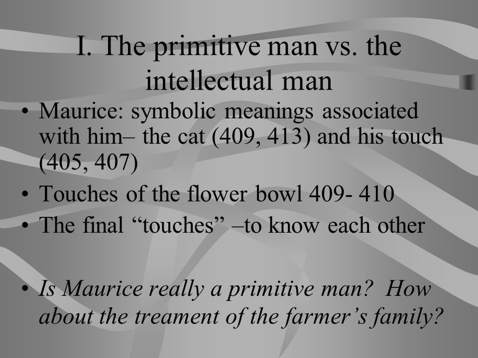 Ideologies (1): primitive man Lawrence's contradictory ideology of the working class and primitive man.