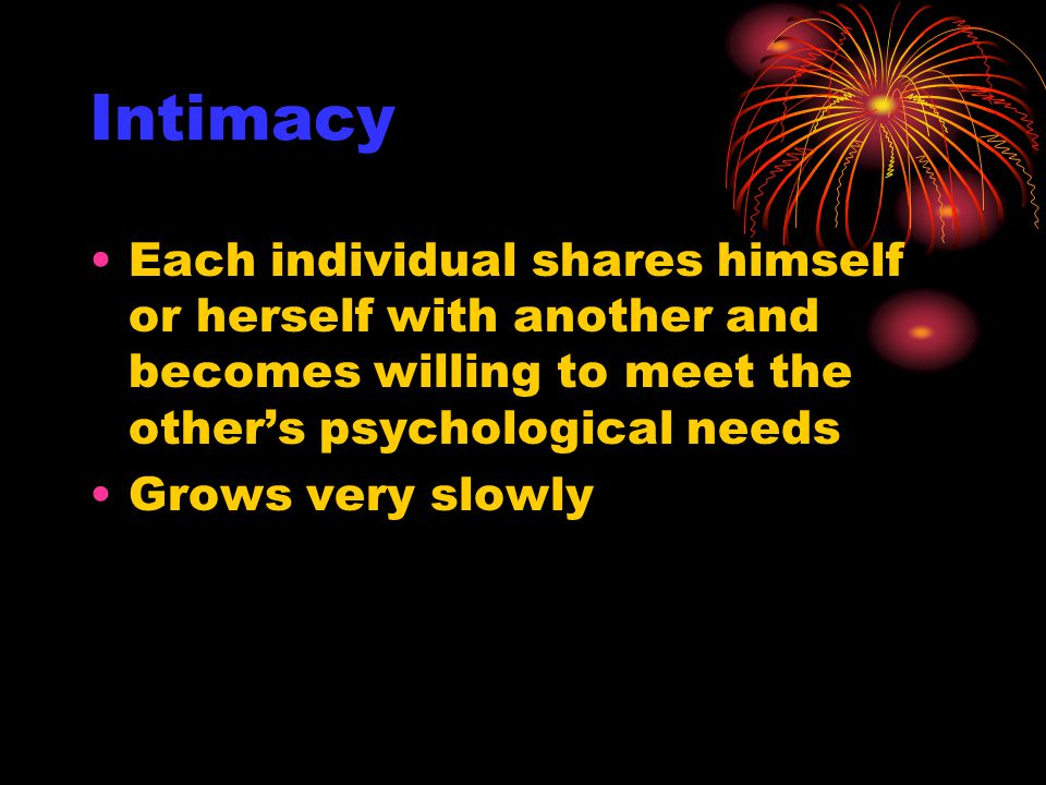 Commitment Commitment grows as the rewards of the relationship grows over others becomes evident Each person accepts reciprocal roles