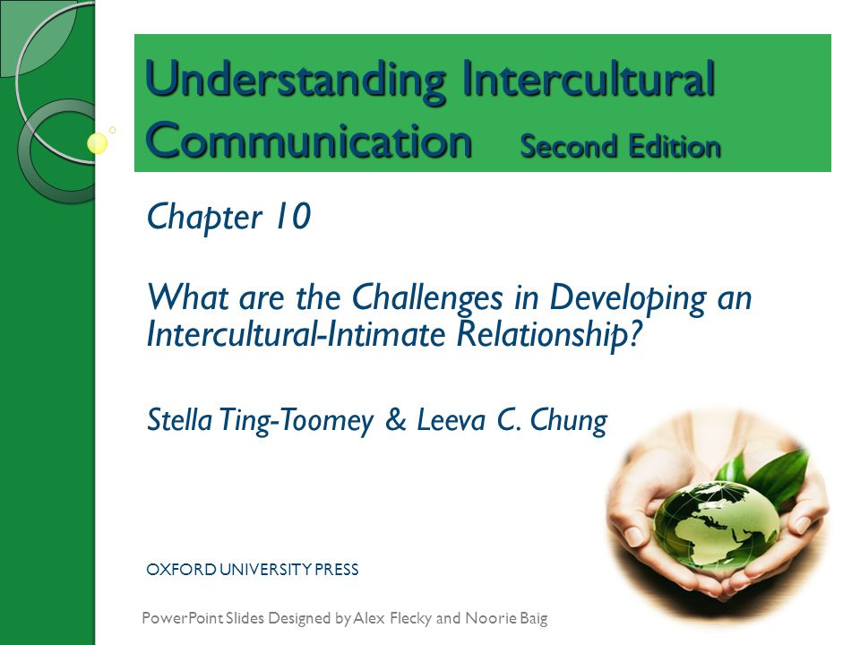 Understanding Intercultural Communication Second Edition Chapter 10 What are the Challenges in Developing an Intercultural-Intimate Relationship? Stel
