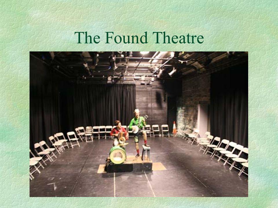 The Found Theatre