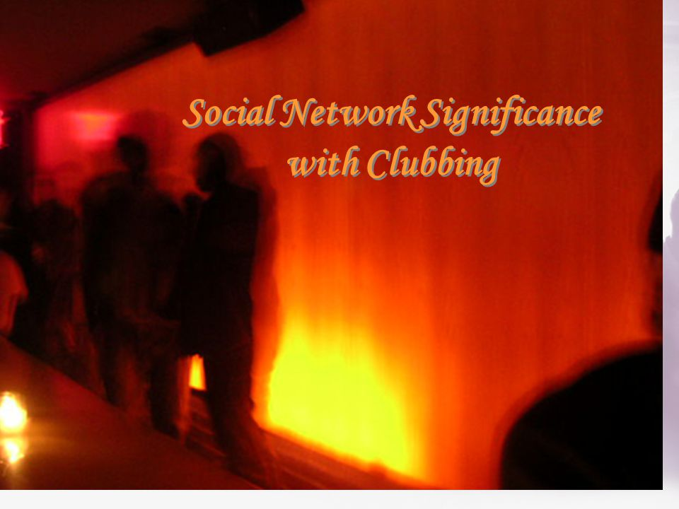 Social Network Significance with Clubbing