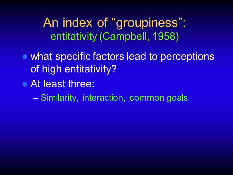 Lickel et al.(2000) – Cluster one: Intimacy groups (e.g.