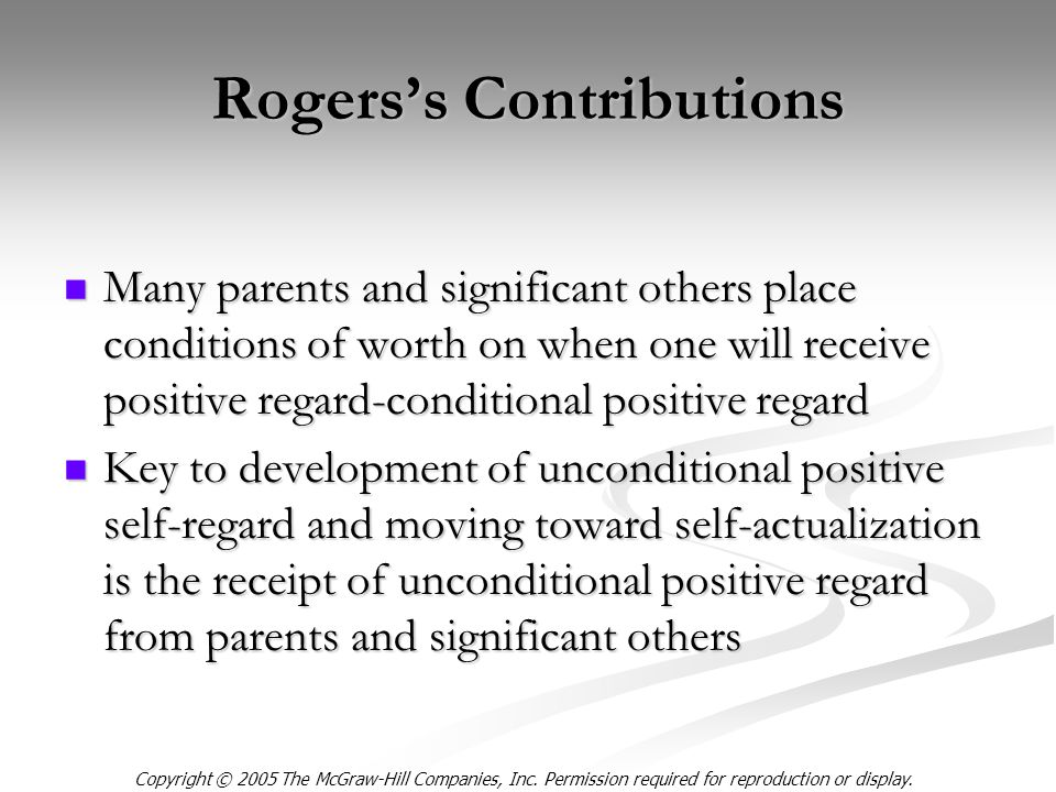 Copyright © 2005 The McGraw-Hill Companies, Inc. Permission required for reproduction or display. Rogers's Contributions Many parents and significant