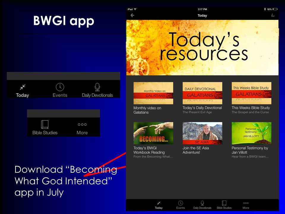 BWGI app Download Becoming What God Intended app in July