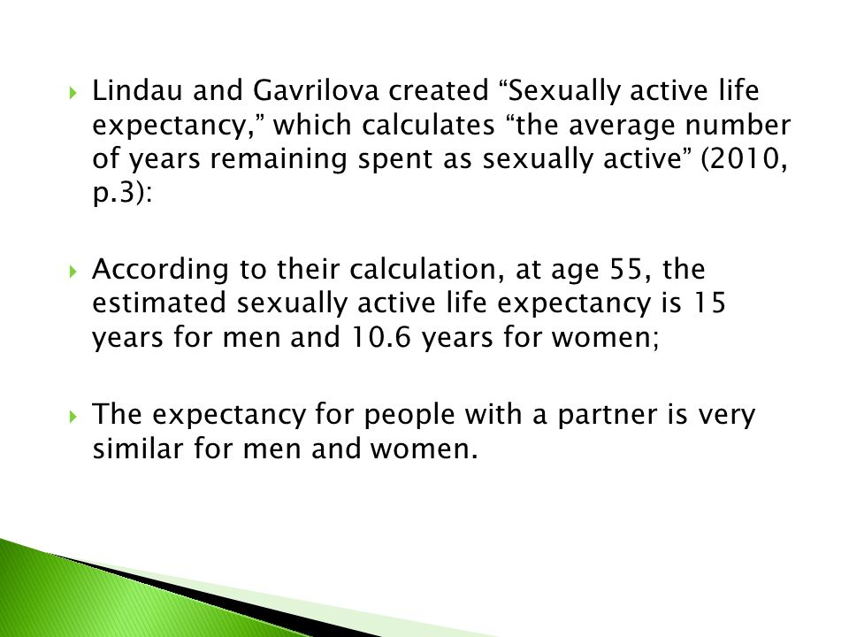 """ Lindau and Gavrilova created """"Sexually active life expectancy,"""" which calculates """"the average number of years remaining spent as sexually active"""" (2"""