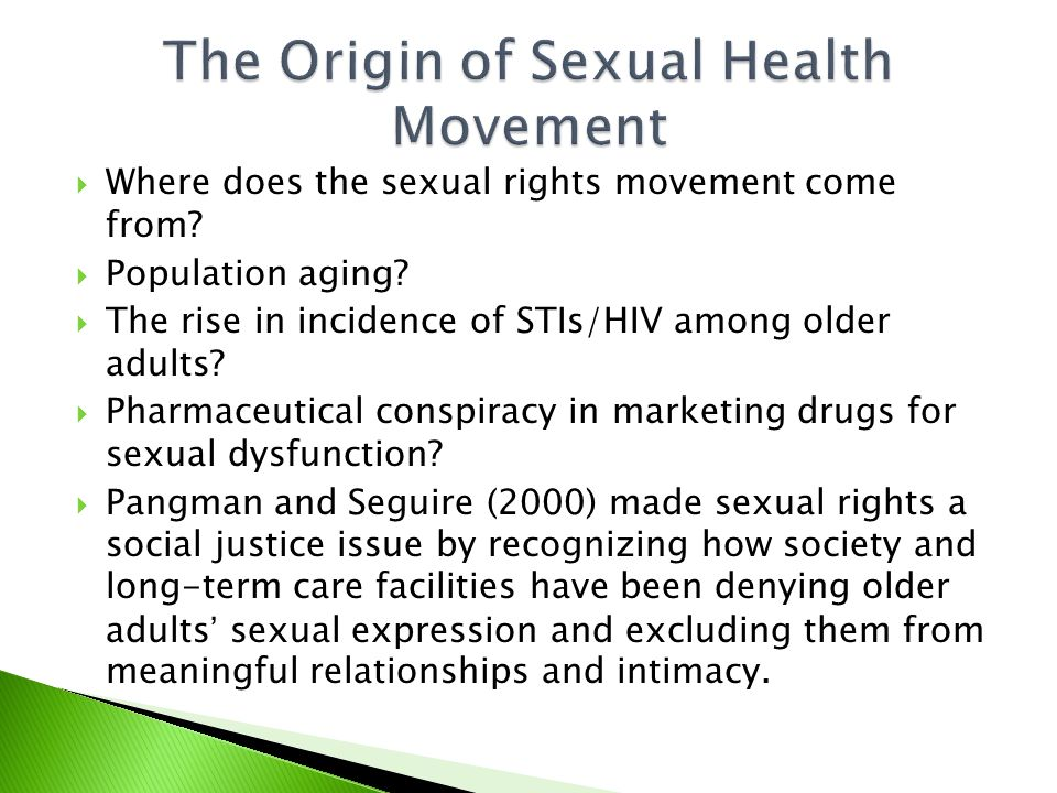  Where does the sexual rights movement come from.