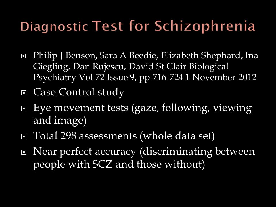  Philip J Benson, Sara A Beedie, Elizabeth Shephard, Ina Giegling, Dan Rujescu, David St Clair Biological Psychiatry Vol 72 Issue 9, pp 716-724 1 Nov