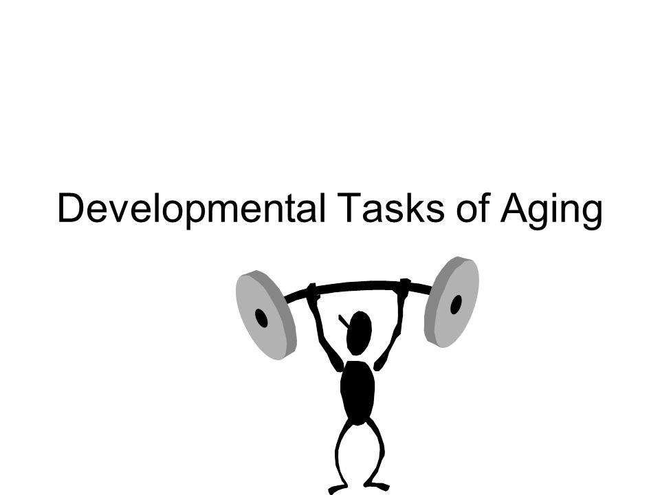 Developmental Tasks of Aging