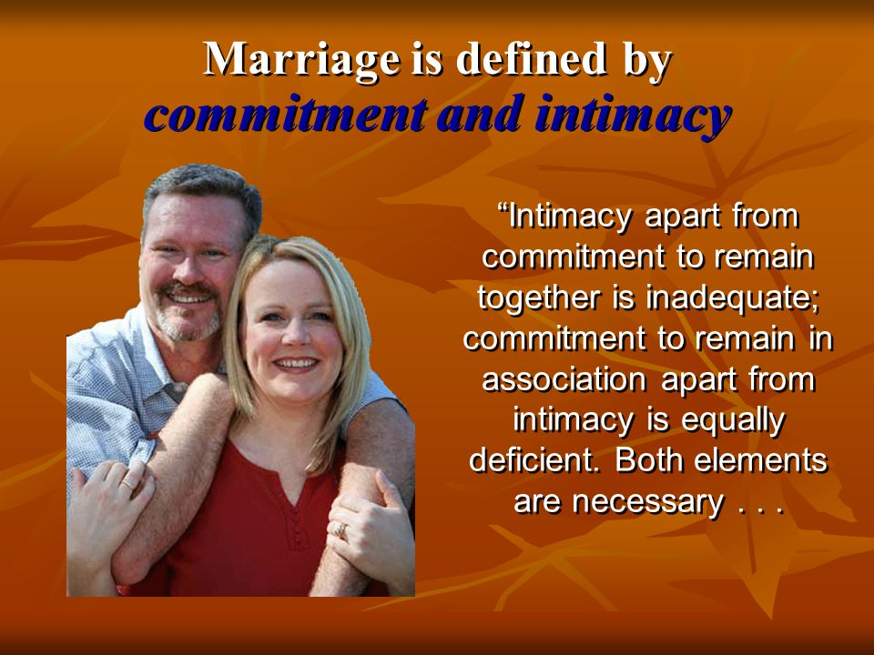 Marriage is a Marriage involves a covenantal agreement to meet all of your spouse's needs for companionship (on every level: sexual, social, spiritual, etc.) for the rest of your life. Jay Adams, Solving Marriage Problems covenant of companionship covenant of companionship