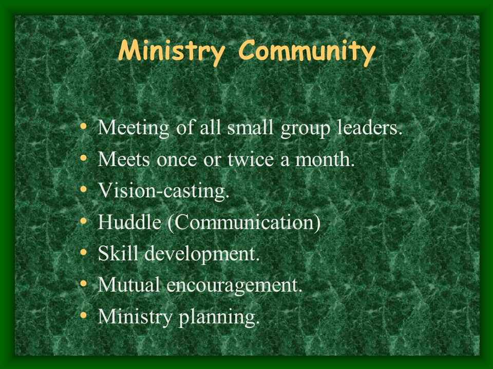 Ministry Community Meeting of all small group leaders.
