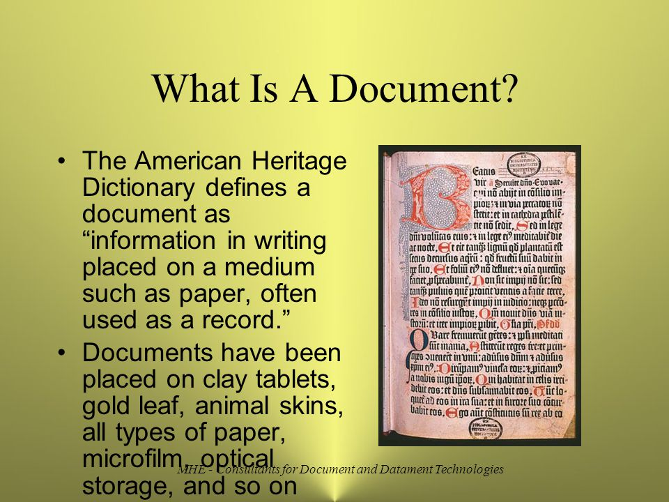 MHE - Consultants for Document and Datament Technologies What Is A Document.