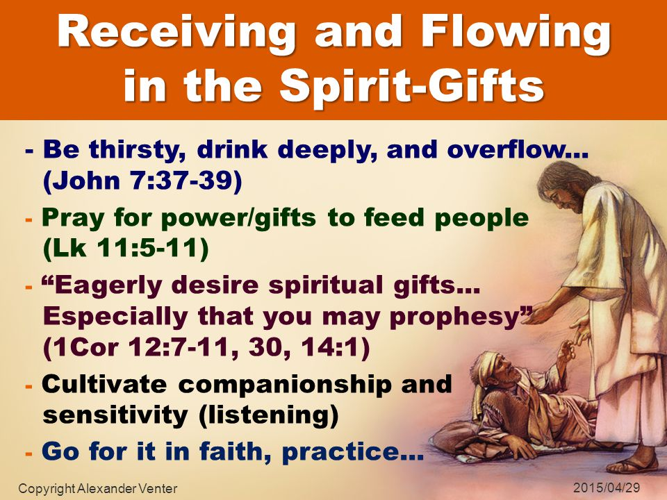 In our minds: thoughts, words, revelation, Num 12:6-8 Our imagination: visions, pictures, dreams, words, ideas… like a video in the mind Our memory: remembering scripture, past experiences, God's word, John 14:26 How do we hear the Indwelling Spirit in Healing Ministry.