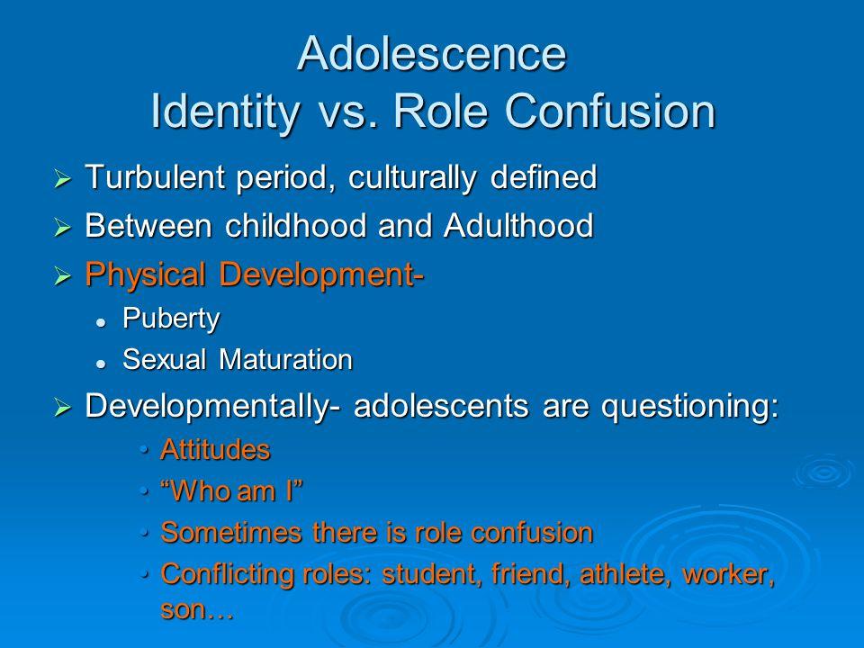Adolescence Identity vs.