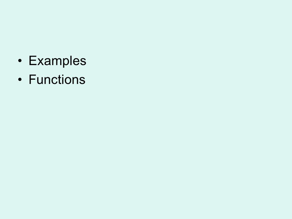 Examples Functions
