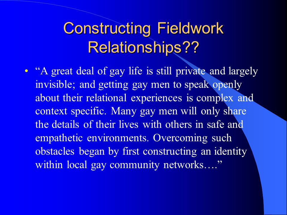 Constructing Fieldwork Relationships .