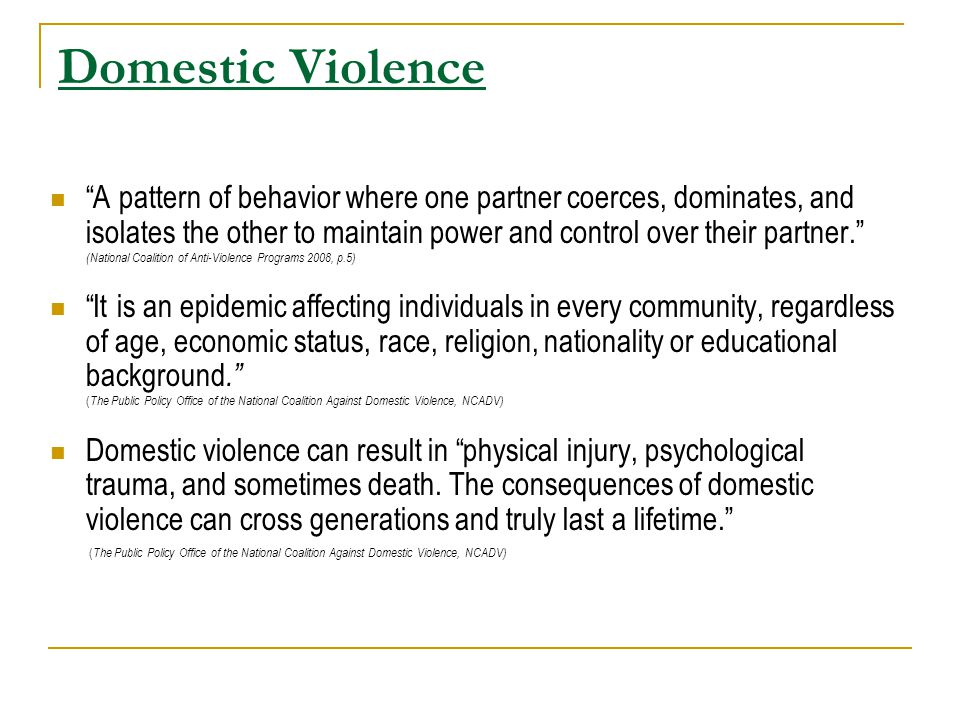 Situational Couple Violence (Common)  Rooted in Family Conflict Theory  Violence is viewed as a result of family systems, psychological issues and psychopathology  Men and women seen as equally capable of violence  Pattern of violence is not generalized  Violence as a cathartic, reactive response vs psychological control or deliberate instilling of fear  Fear for life or safety is usually absent