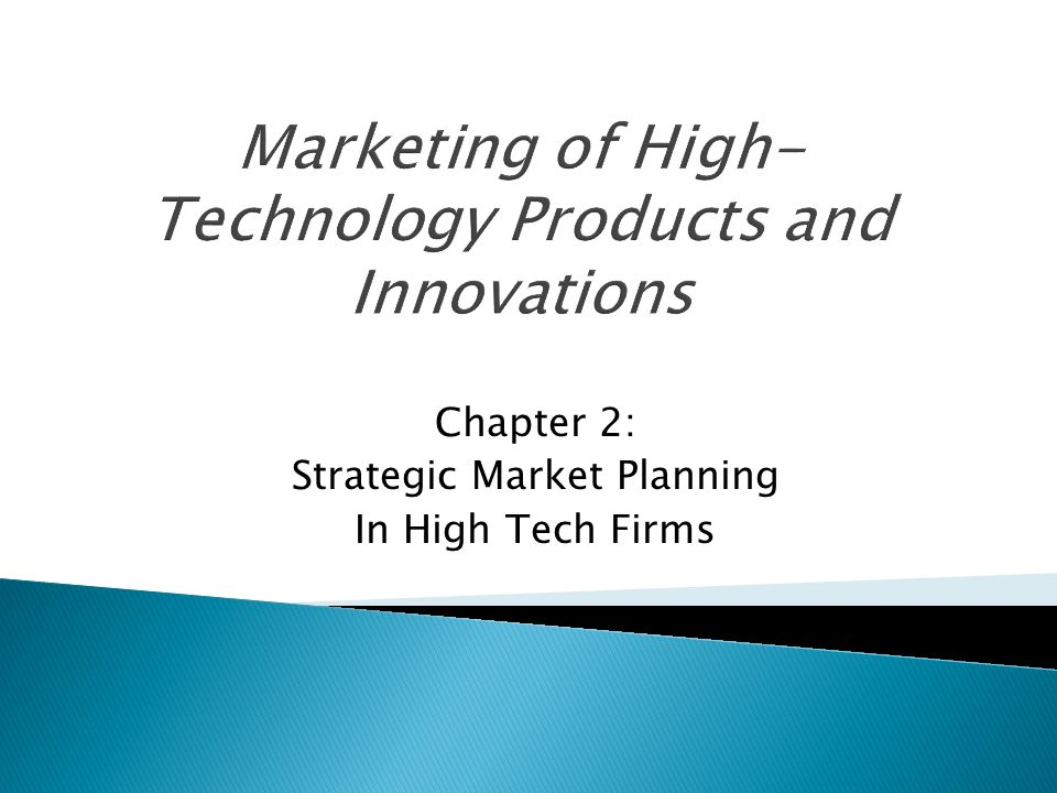 Chapter 2: Strategic Market Planning In High Tech Firms