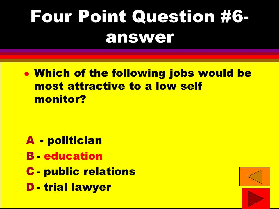 Four Point Question #7 l Which of the following groups are most likely to commit the fundamental attribution error.