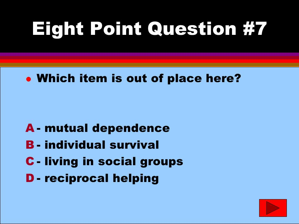 Eight Point Question #7- answer l Which item is out of place here.