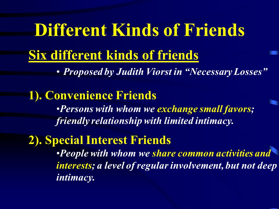 Personal Growth Different Kinds of Friends