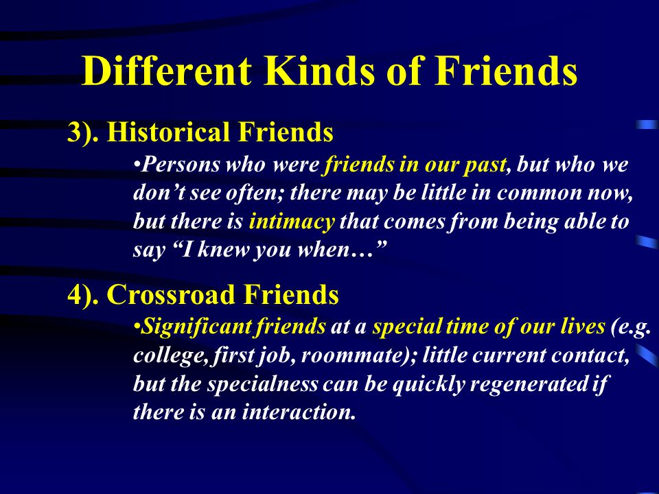 Different Kinds of Friends 3).