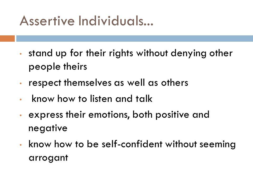 Assertive Individuals...