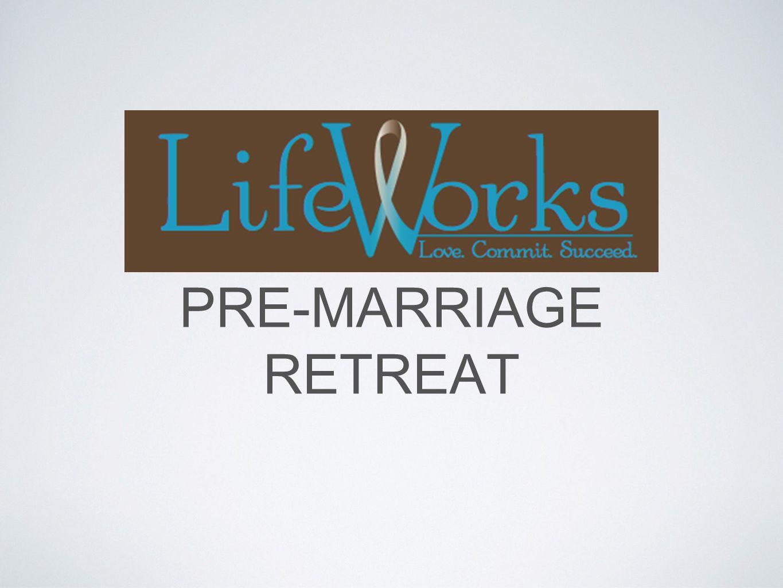 PRE-MARRIAGE RETREAT
