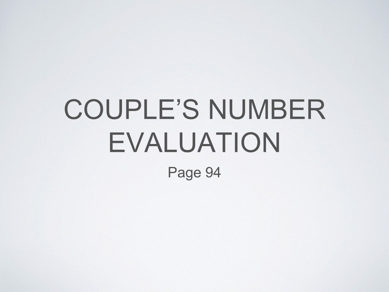 COUPLE'S NUMBER EVALUATION Page 94