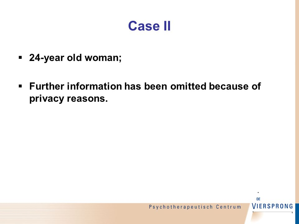 Case II  24-year old woman;  Further information has been omitted because of privacy reasons.
