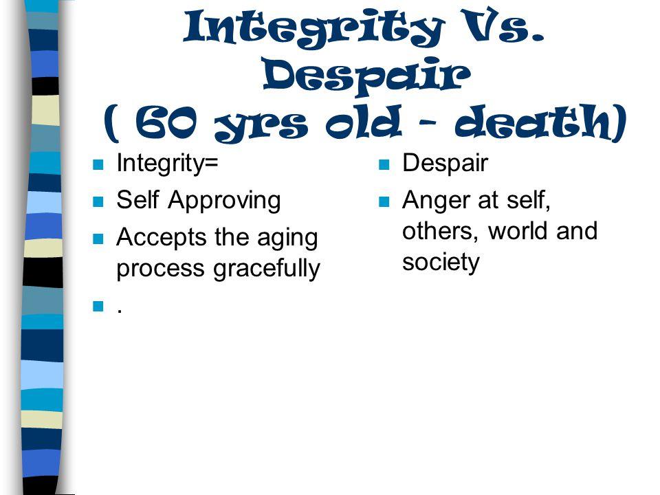 Integrity vs. Despair