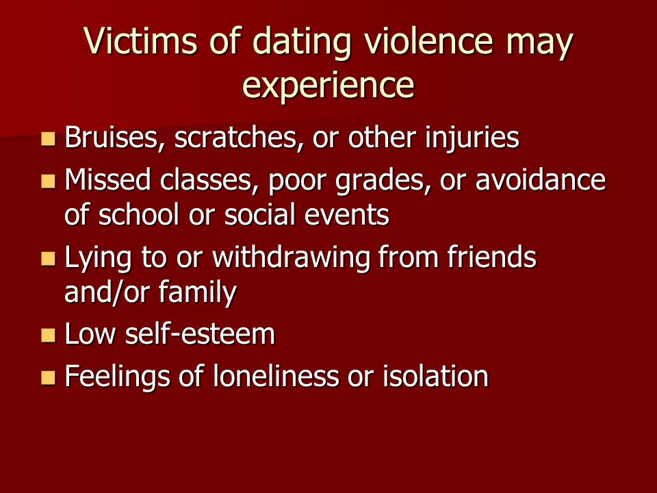 Dating violence can also cause longer term problems: Depression Depression Suicide attempts Suicide attempts Drug and alcohol abuse Drug and alcohol abuse Risky sexual behavior Risky sexual behavior Medical problems Medical problems Inability to succeed in school or at work later in life Inability to succeed in school or at work later in life