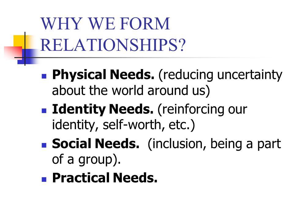 Relationship Development & Deterioration