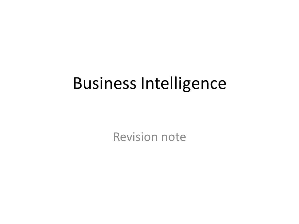 Business Intelligence Revision note
