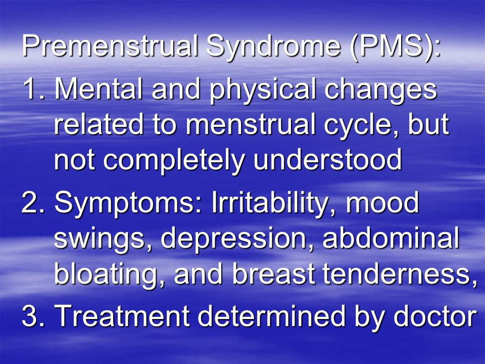  7. FEMALES: Describe 1 fact about each of the following female  reproductive disorders-premenstrual syndrome, TSS (toxic shock syndrome) and endome