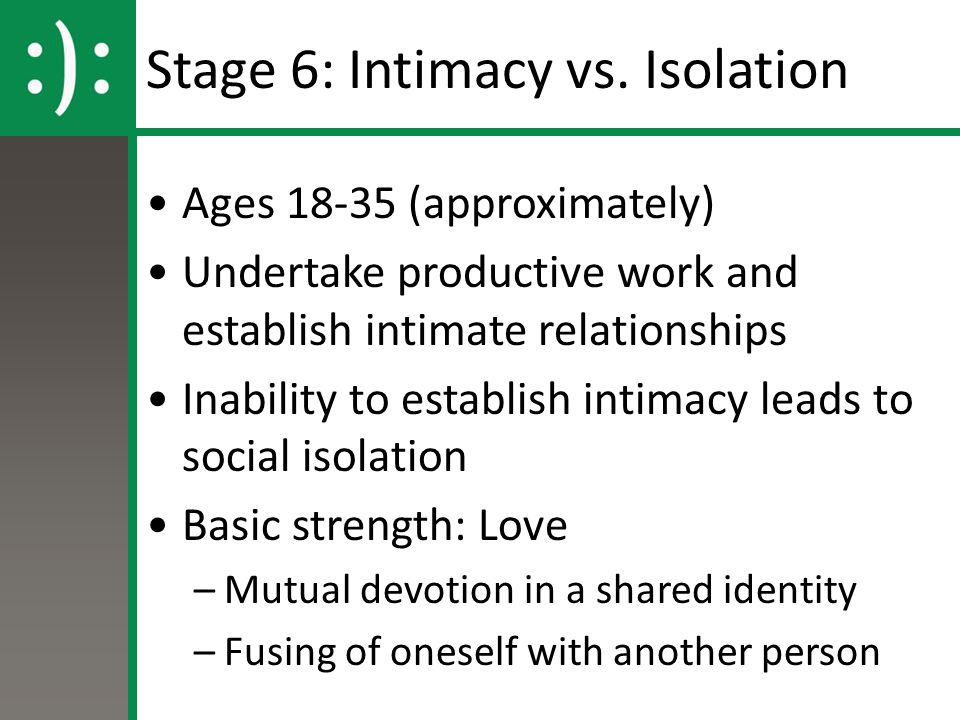 Stage 6: Intimacy vs.