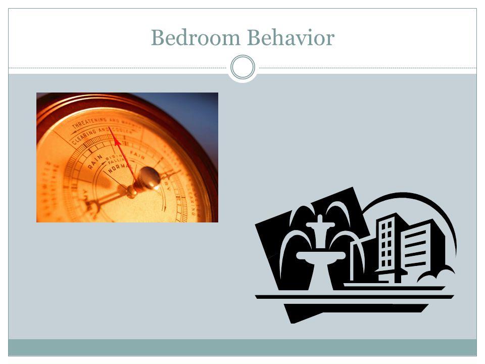 Bedroom Behavior