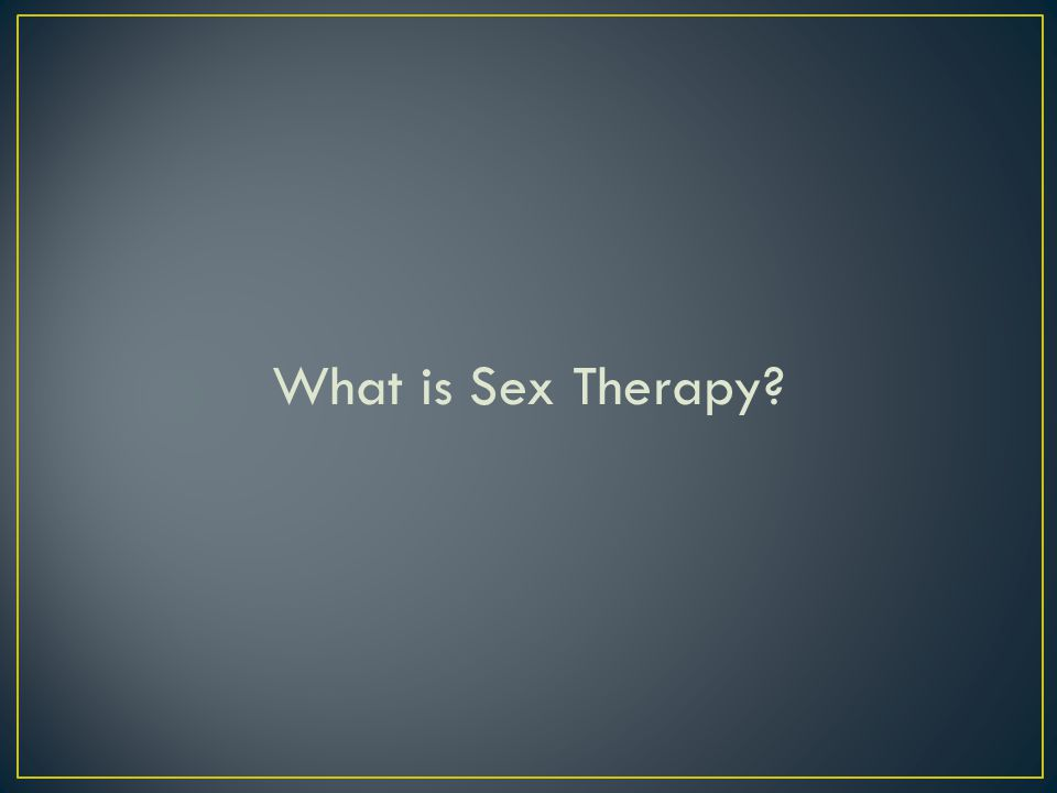 What is Sex Therapy