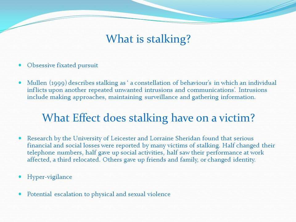 What is stalking.