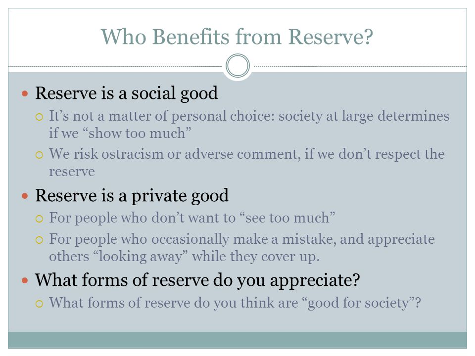 Who Benefits from Reserve.
