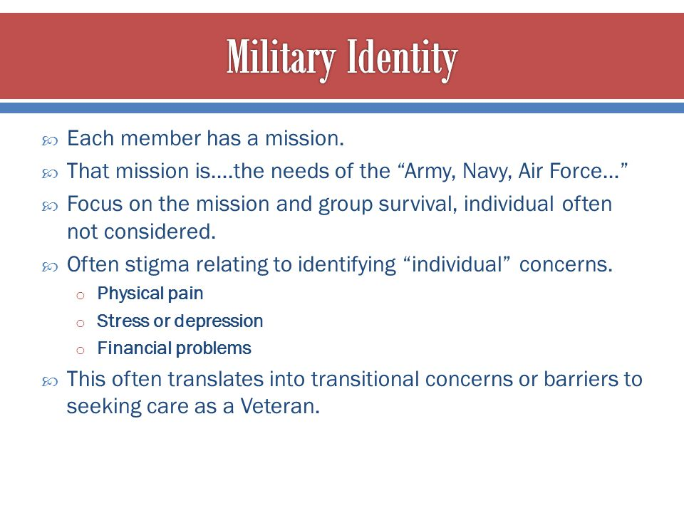 """ Each member has a mission.  That mission is….the needs of the """"Army, Navy, Air Force…""""  Focus on the mission and group survival, individual often"""