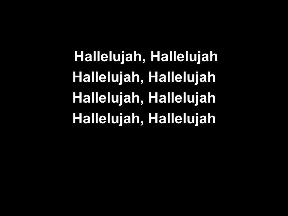 Hallelujah, Hallelujah