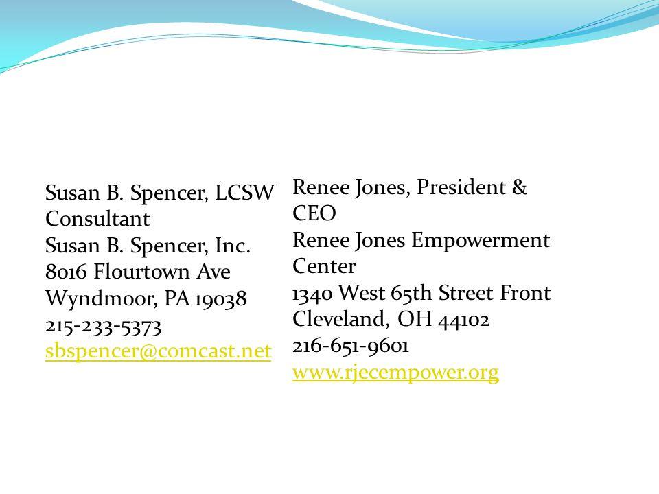 Susan B. Spencer, LCSW Consultant Susan B. Spencer, Inc.