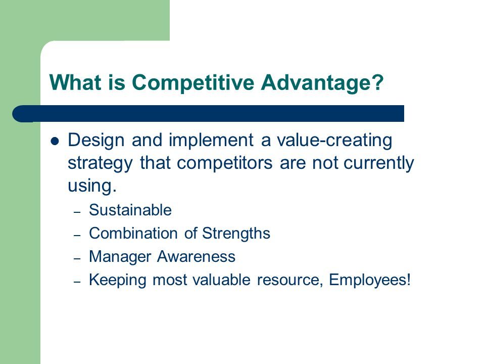 What is Competitive Advantage.