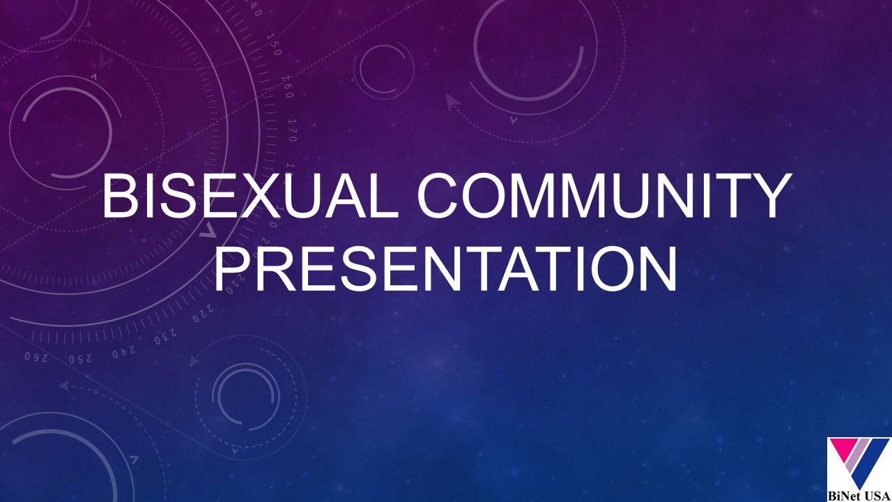 BISEXUAL COMMUNITY PRESENTATION
