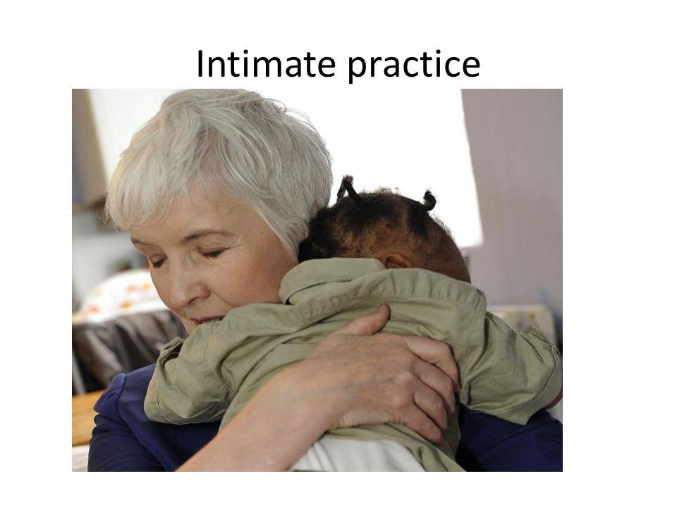 Intimate practice