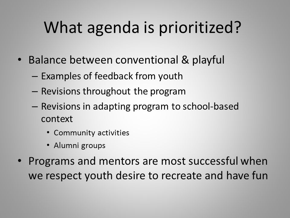 What agenda is prioritized.