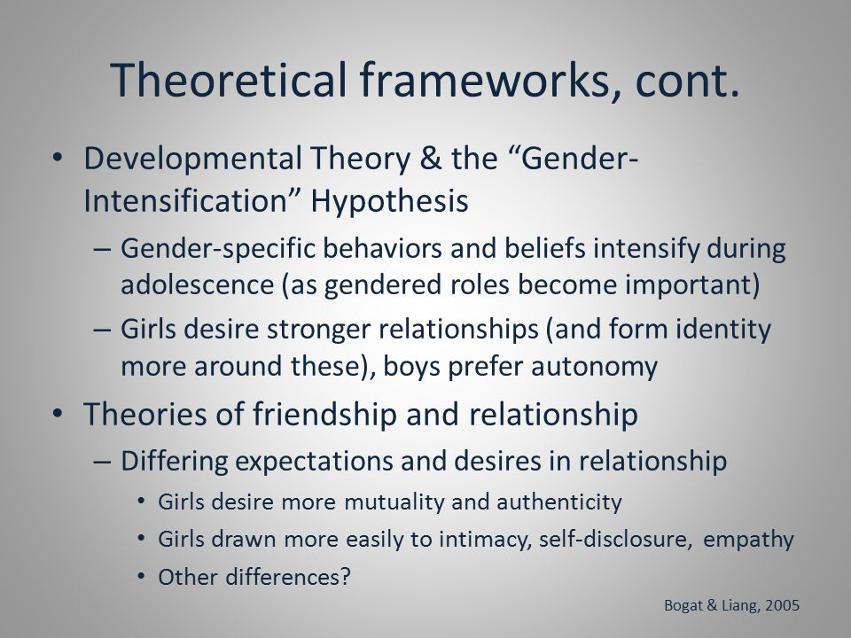 Theoretical frameworks, cont.