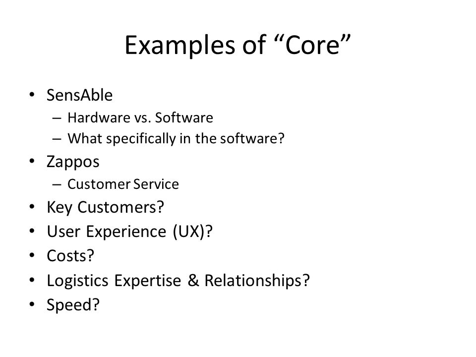 Examples of Core SensAble – Hardware vs. Software – What specifically in the software.