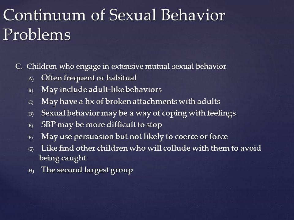 Continuum of Sexual Behavior Problems C.